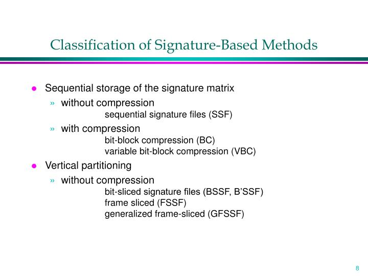 Classification of Signature-Based Methods