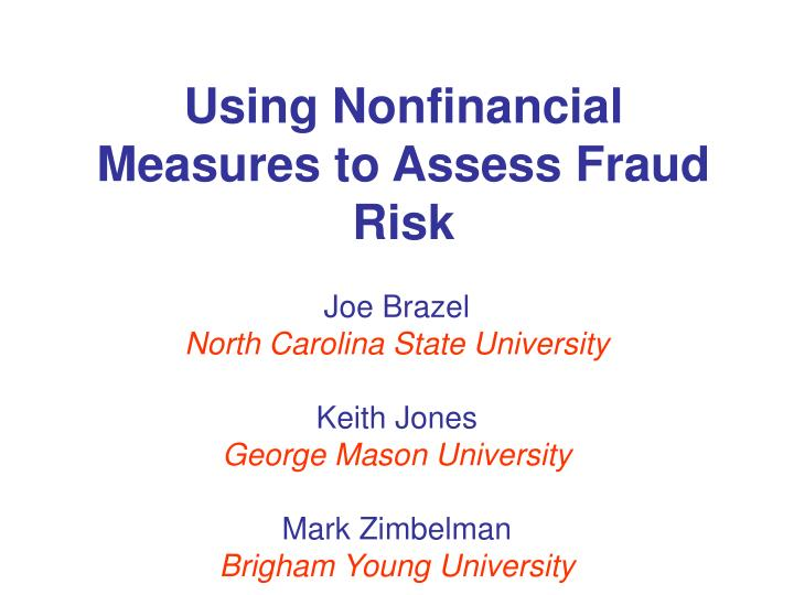 Using Nonfinancial Measures to Assess Fraud Risk