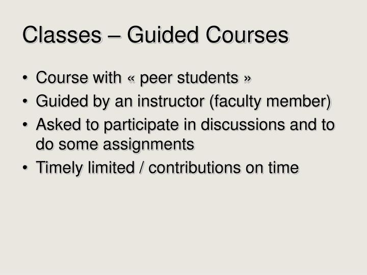 Classes – Guided Courses