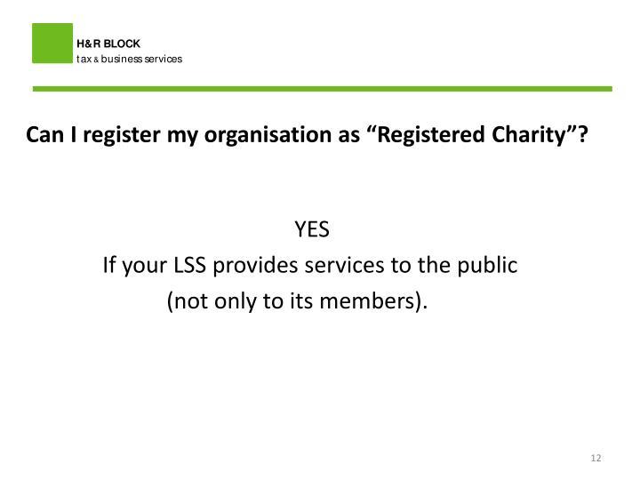 "Can I register my organisation as ""Registered"