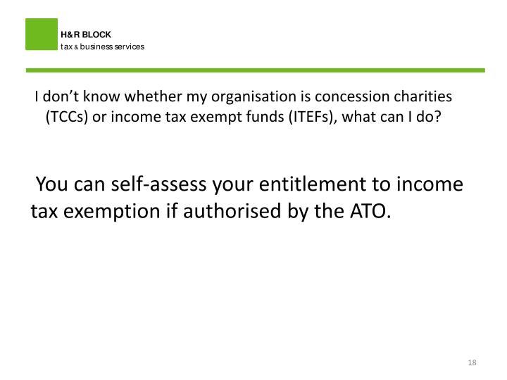 I don't know whether my organisation is concession charities (TCCs) or income tax exempt funds (ITEFs), what