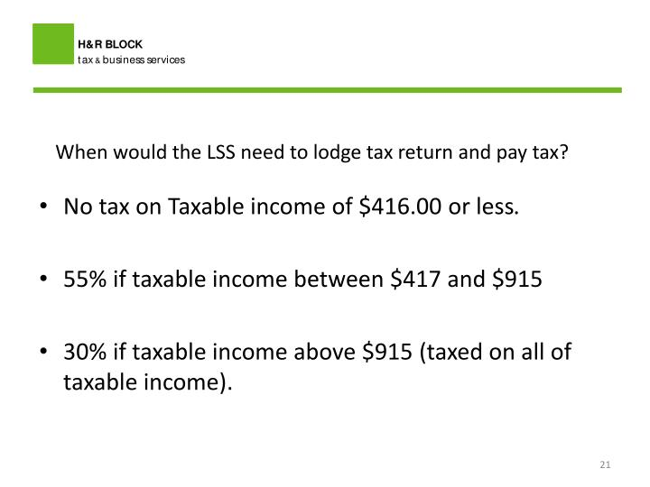When would the LSS need to lodge tax return and pay tax?