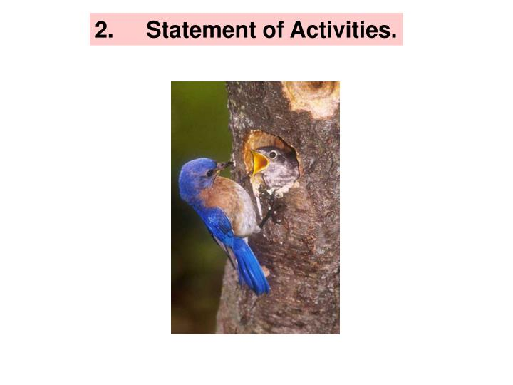 2.Statement of Activities.