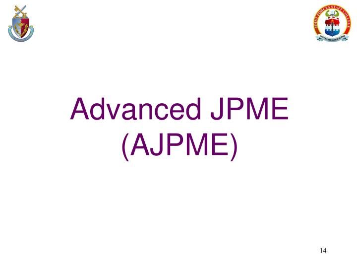 Advanced JPME (AJPME)
