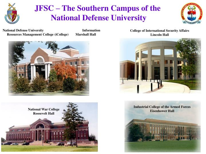 JFSC – The Southern Campus of the