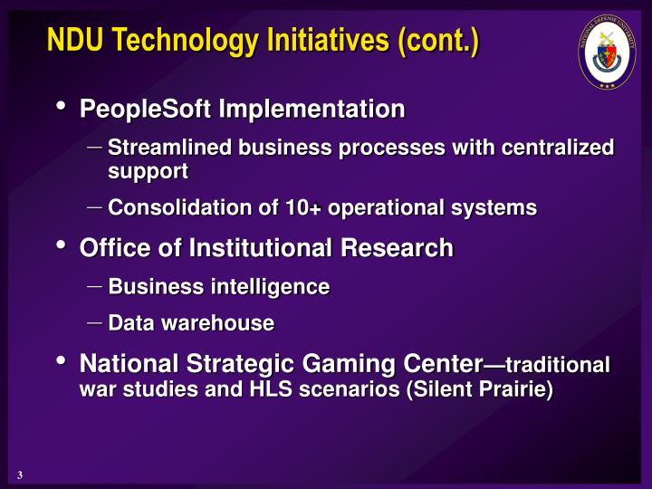 NDU Technology Initiatives (cont.)