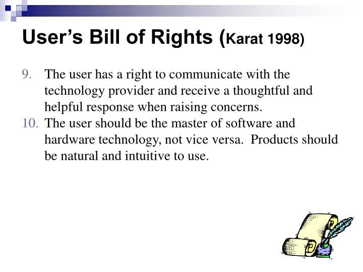 User's Bill of Rights (