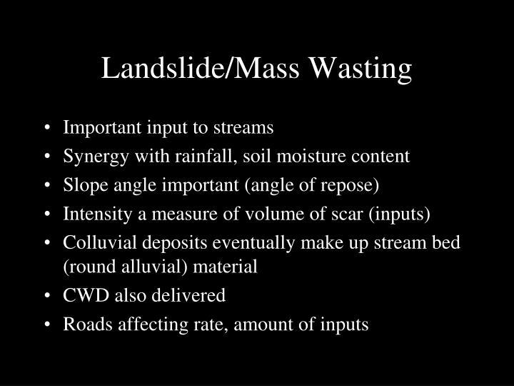 Landslide/Mass Wasting