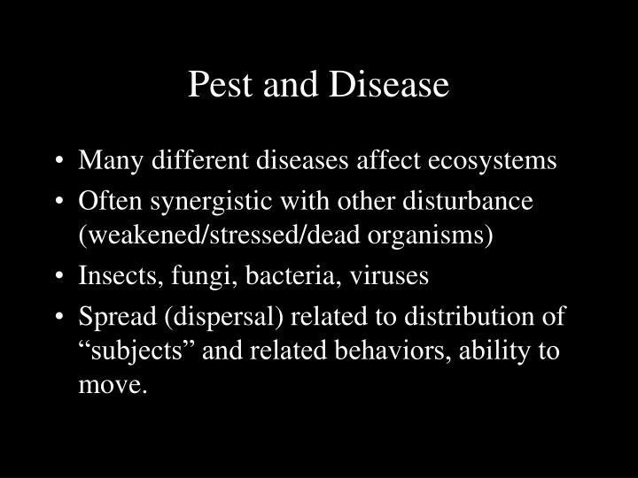 Pest and Disease