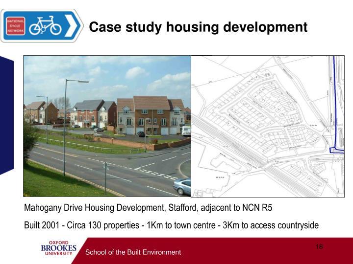 Case study housing development