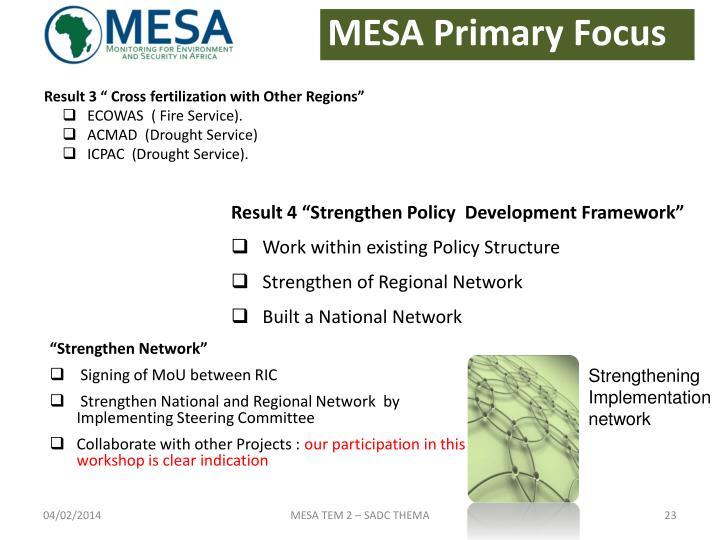MESA Primary Focus