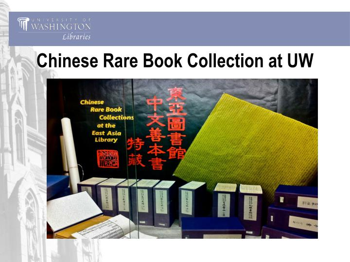 Chinese Rare Book Collection at UW