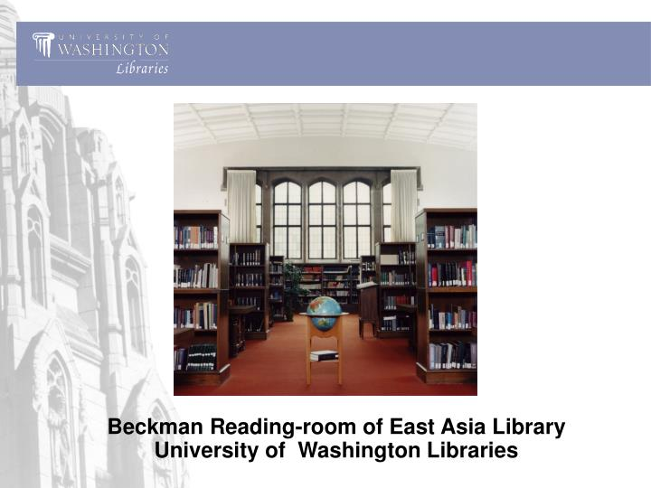 Beckman Reading-room of East Asia Library