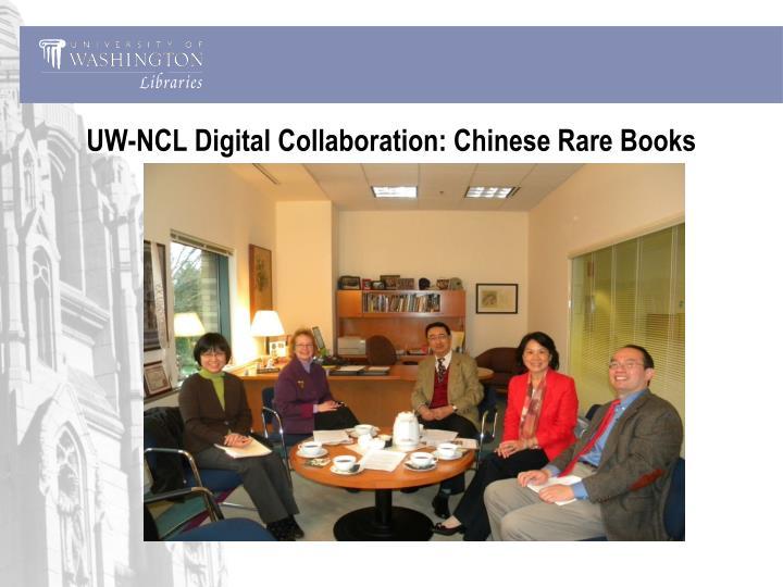 UW-NCL Digital Collaboration: Chinese Rare Books