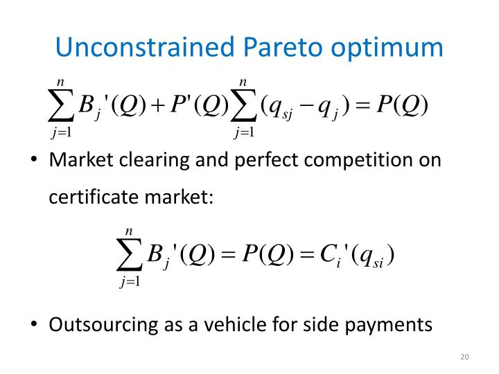 Unconstrained Pareto optimum