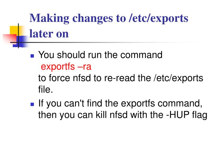 Making changes to /etc/exports later on
