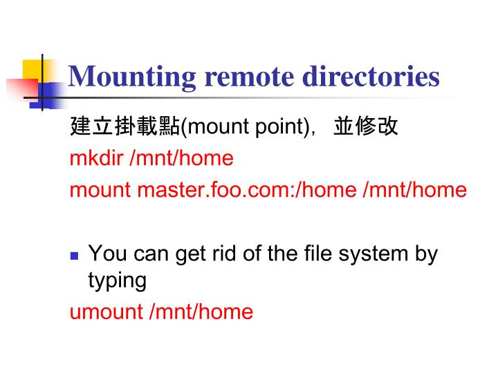 Mounting remote directories