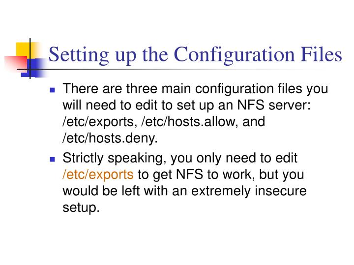 Setting up the Configuration Files