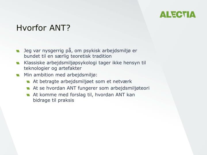 Hvorfor ANT?