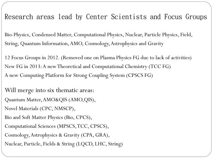 Research areas lead by Center Scientists and Focus Groups