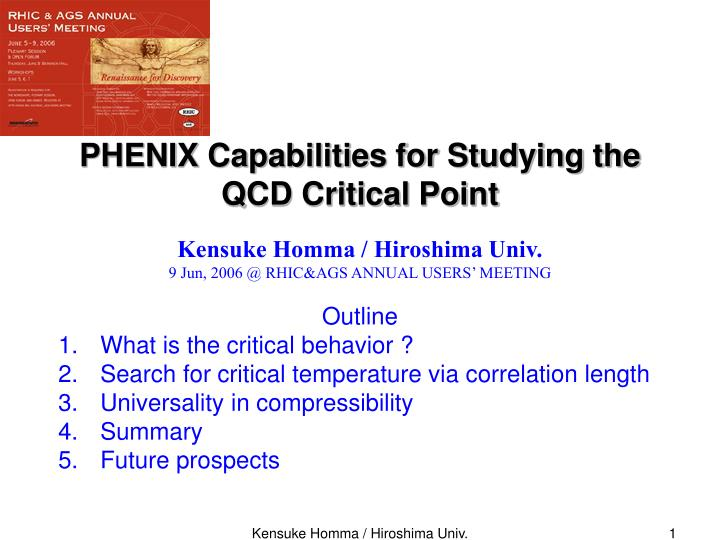 Phenix capabilities for studying the qcd critical point