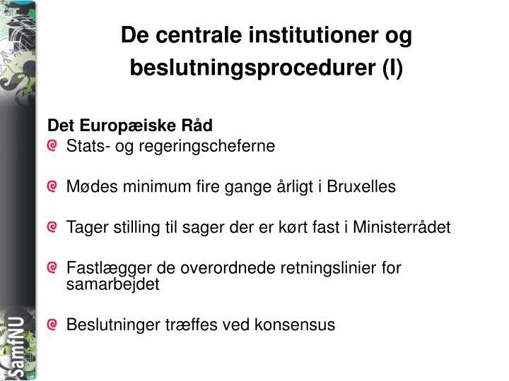 De centrale institutioner og beslutningsprocedurer (I)