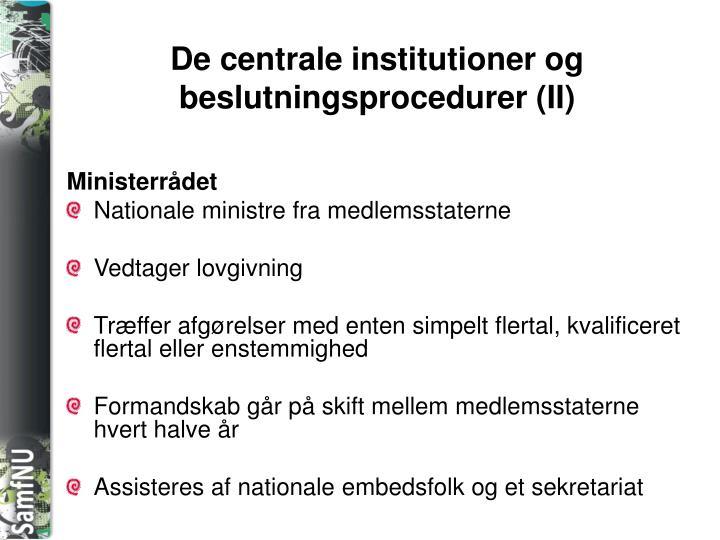 De centrale institutioner og beslutningsprocedurer (II)