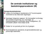 de centrale institutioner og beslutningsprocedurer iii