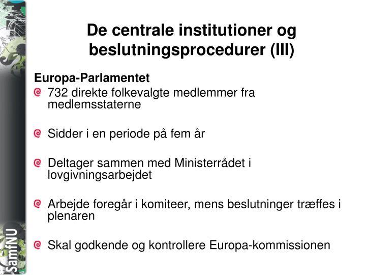 De centrale institutioner og beslutningsprocedurer (III)