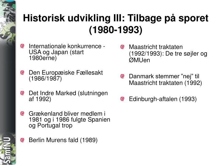 Internationale konkurrence - USA og Japan (start 1980erne)