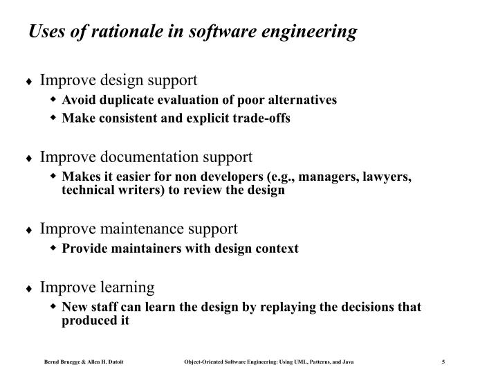 Uses of rationale in software engineering