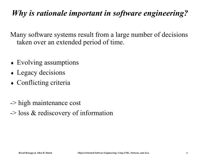 Why is rationale important in software engineering?