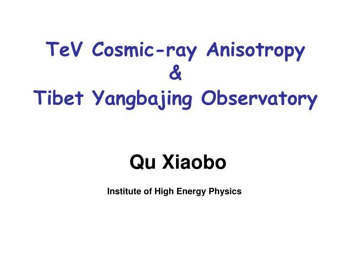 TeV Cosmic-ray Anisotropy