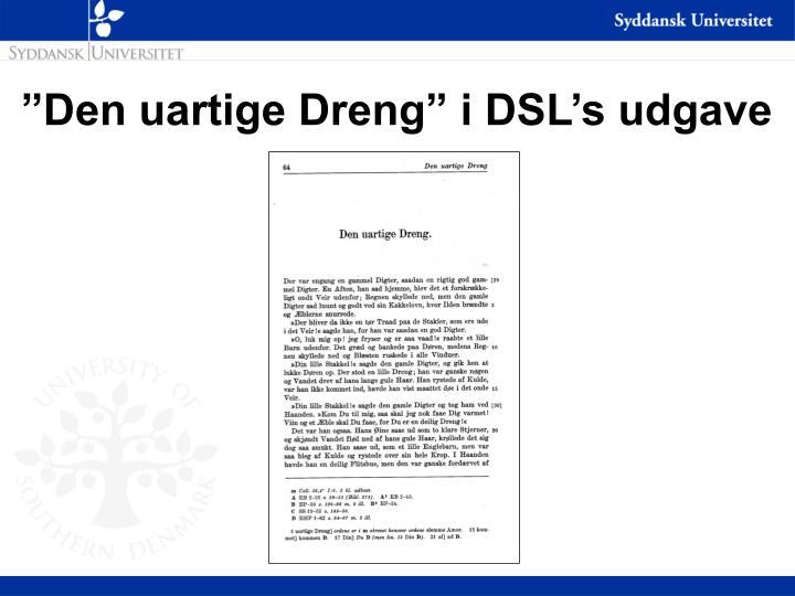 """""""Den uartige Dreng"""" i DSL's udgave"""