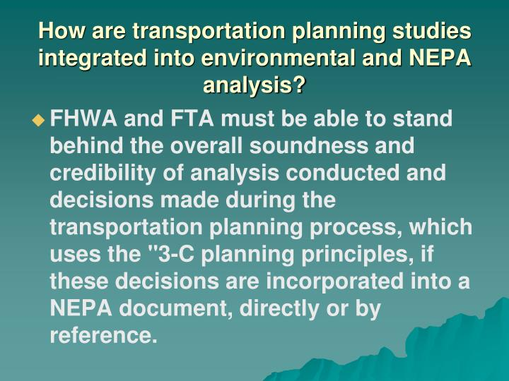 How are transportation planning studies integrated into environmental and NEPA analysis?