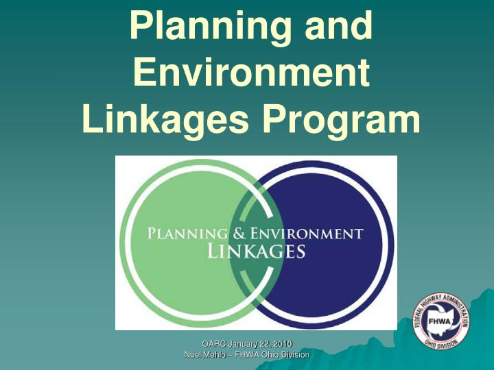 Planning and Environment Linkages Program