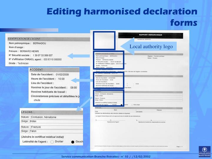 Editing harmonised declaration forms