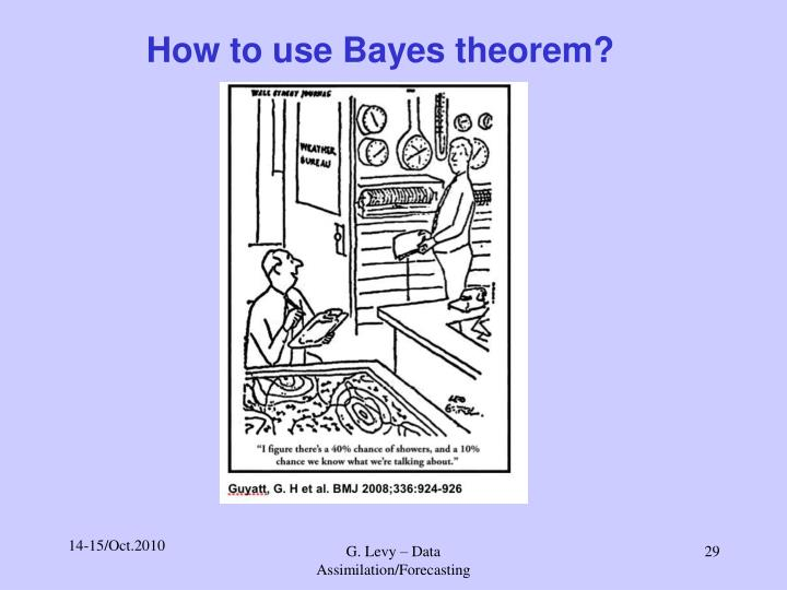 How to use Bayes theorem?