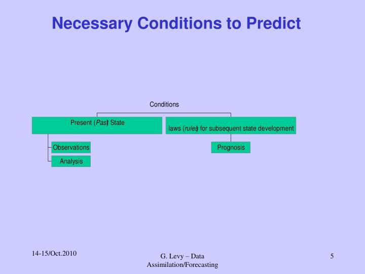 Necessary Conditions to Predict