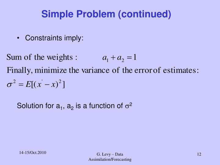 Simple Problem (continued)