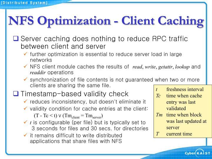 NFS Optimization - Client Caching