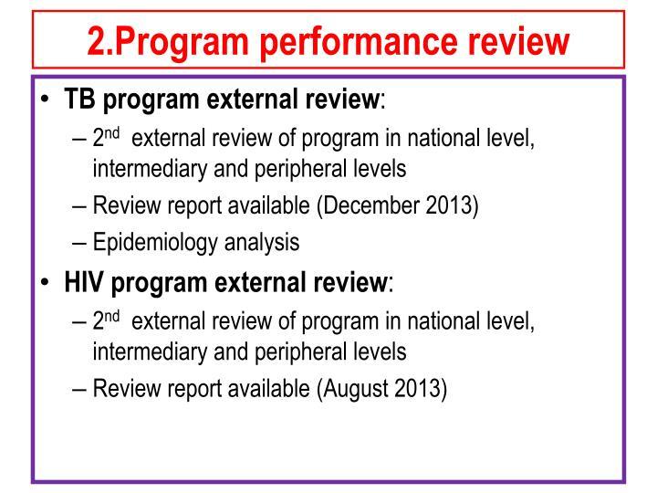 2.Program performance review