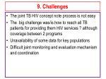 9 challenges