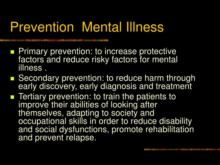 Prevention  Mental Illness
