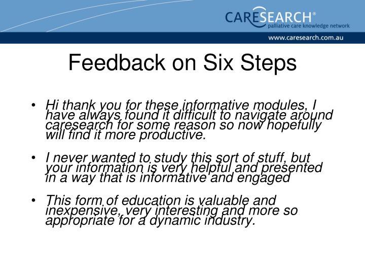 Feedback on Six Steps
