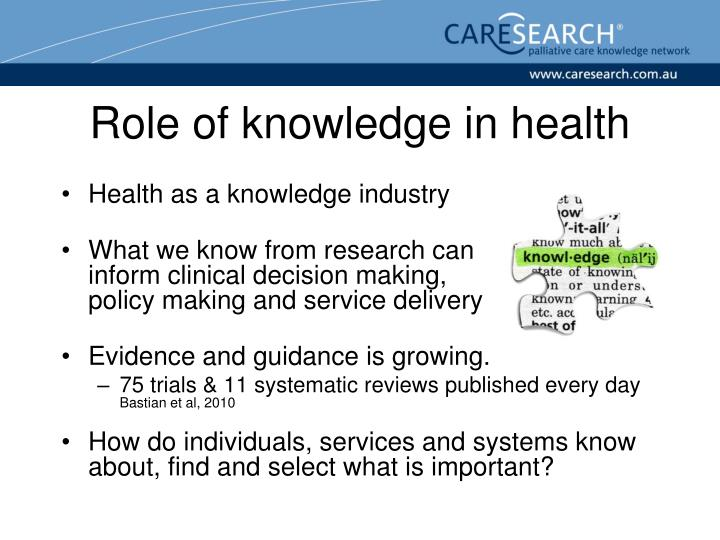 Role of knowledge in health