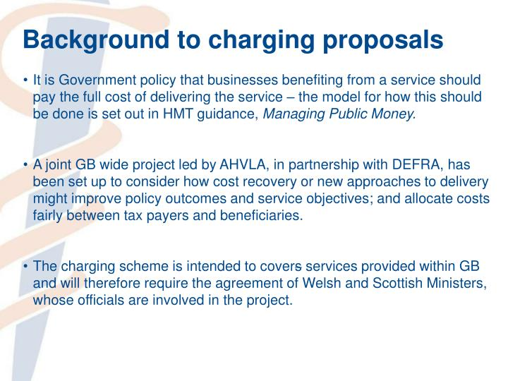 Background to charging proposals