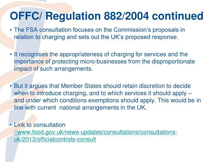 OFFC/ Regulation 882/2004 continued