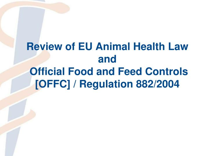 Review of EU Animal Health Law