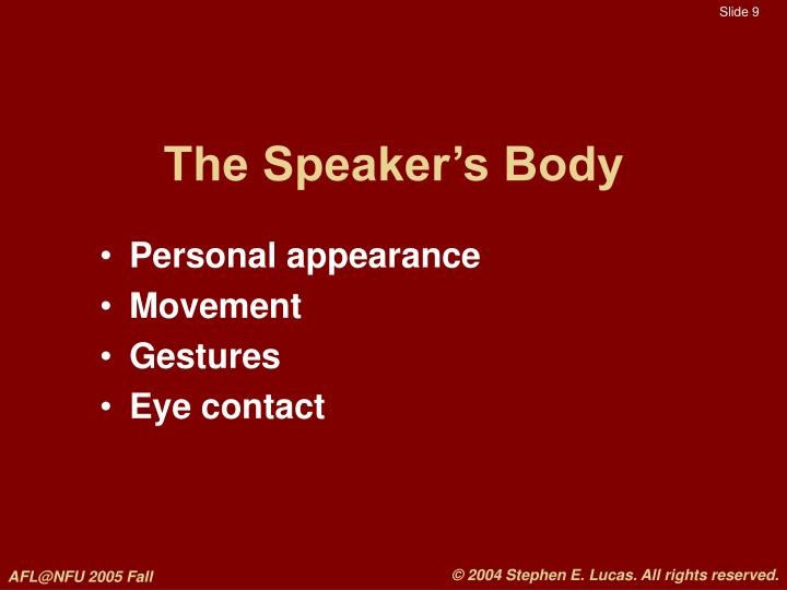 The Speaker's Body